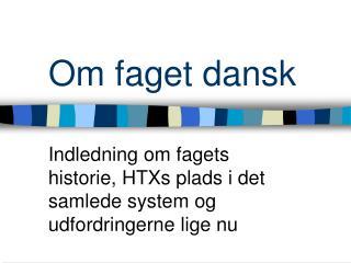 Om faget dansk