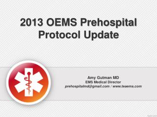2013 OEMS Prehospital Protocol Update