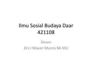 Ilmu Sosial Budaya Daar  421108