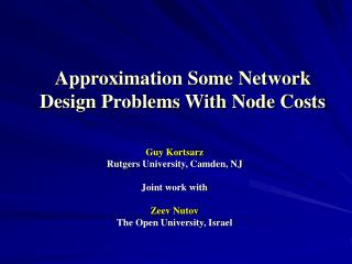 Approximation Some Network Design Problems With Node Costs