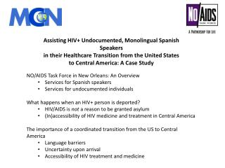 Assisting HIV+ Undocumented, Monolingual Spanish Speakers