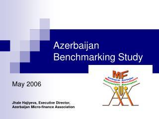 Azerbaijan Benchmarking Study