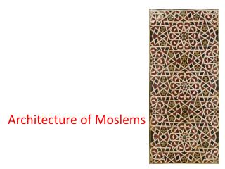 Architecture of Moslems