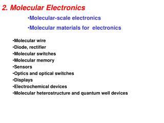 2. Molecular Electronics