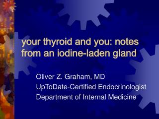 your thyroid and you: notes from an iodine-laden gland