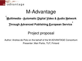 Author: Andrea de Polo on the behalf of the M-ADVANTAGE Consortium