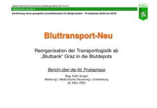 Bluttransport-Neu