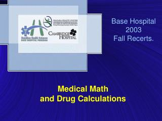 Base Hospital 2003  Fall Recerts.