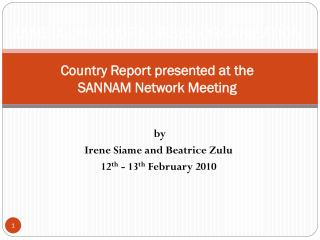 ZAMBIA UNION OF NURSES ORGANISATION  Country Report presented at the  SANNAM Network Meeting