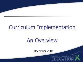 Curriculum Implementation An Overview