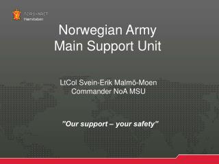 Norwegian Army  Main Support Unit