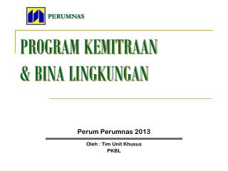 PROGRAM KEMITRAAN  & BINA LINGKUNGAN