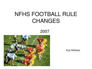 NFHS FOOTBALL RULE CHANGES
