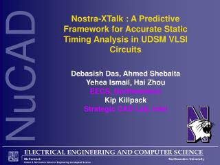 Nostra-XTalk : A Predictive Framework for Accurate Static Timing Analysis in UDSM VLSI Circuits