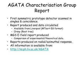 AGATA Characterisation Group Report