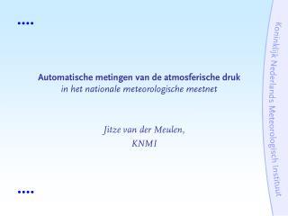Automatische metingen van de atmosferische druk in het nationale meteorologische meetnet