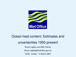 Ocean heat content: Estimates and uncertainties 1950-present