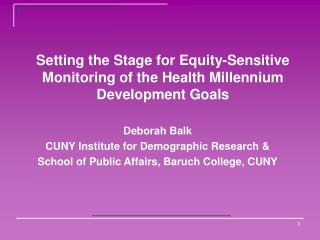 Setting the Stage for Equity-Sensitive Monitoring of the Health Millennium Development Goals