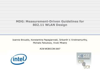 MDG: Measurement-Driven Guidelines for 802.11 WLAN Design