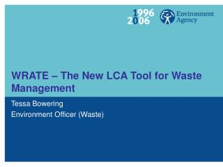 WRATE � The New LCA Tool for Waste Management