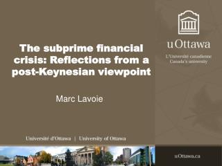 The subprime financial crisis: Reflections from a post-Keynesian viewpoint