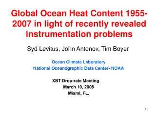 Global Ocean Heat Content 1955-2007 in light of recently revealed instrumentation problems