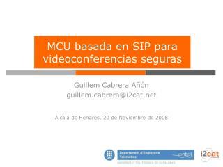 MCU basada en SIP para videoconferencias seguras