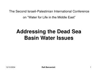 "The Second Israeli-Palestinian International Conference on ""Water for Life in the Middle East"""