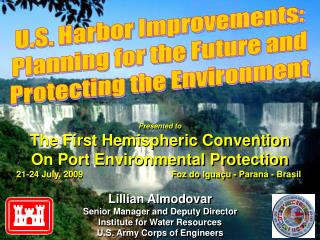 U.S. Harbor Improvements: Planning for the Future and Protecting the Environment