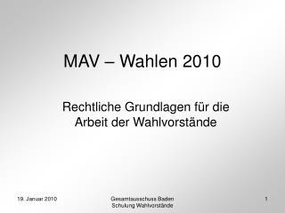 MAV – Wahlen 2010
