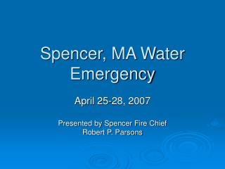 Spencer, MA Water Emergency
