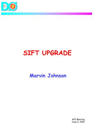 SIFT UPGRADE