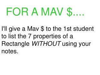 FOR A MAV $....
