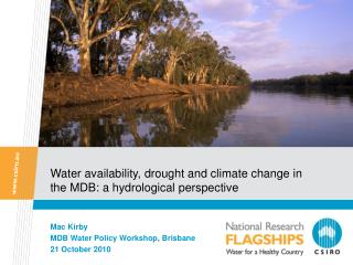 Water availability, drought and climate change in the MDB: a hydrological perspective