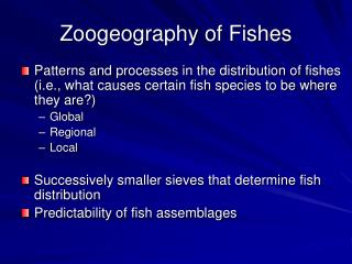 Zoogeography of Fishes