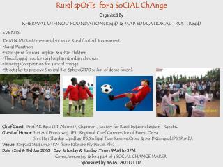 Rural spOrTs  for a SoCIAL ChAnge Organised By