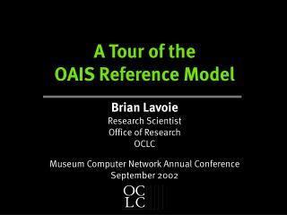 A Tour of the OAIS Reference Model