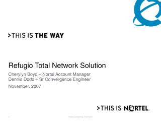 Refugio Total Network Solution