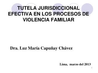 TUTELA JURISDICCIONAL EFECTIVA EN LOS PROCESOS DE VIOLENCIA FAMILIAR
