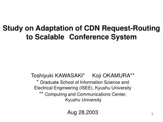 Study on Adaptation of CDN Request-Routing  to  Scalable Conference  System