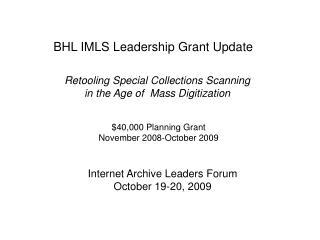 $40,000 Planning Grant  November 2008-October 2009