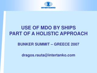 USE OF MDO BY SHIPS PART OF A HOLISTIC APPROACH
