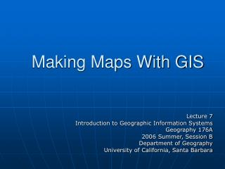 Making Maps With GIS