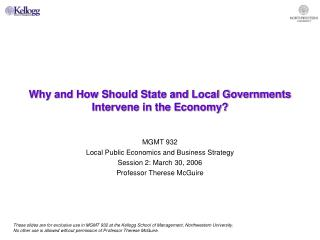 Why and How Should State and Local Governments Intervene in the Economy?