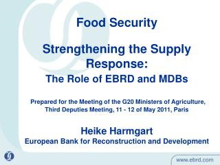 Food Security Strengthening the Supply Response: The Role of EBRD and MDBs