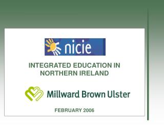 INTEGRATED EDUCATION IN  NORTHERN IRELAND