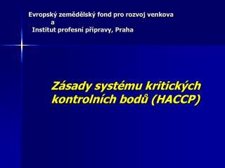 Evropský zemědělský fond pro rozvoj venkova a   Institut profesní přípravy, Praha