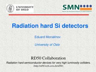 Radiation hard Si detectors