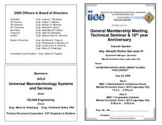 invites you to General Membership Meeting, Technical Seminar & 10 th  year Anniversary