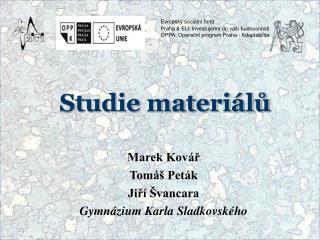 Studie materiálů